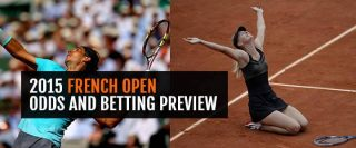2015-french-open-odds-and-betting-preview